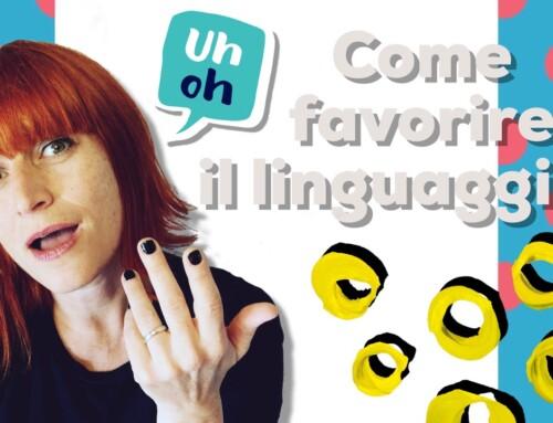 Trucchi per favorire il linguaggio