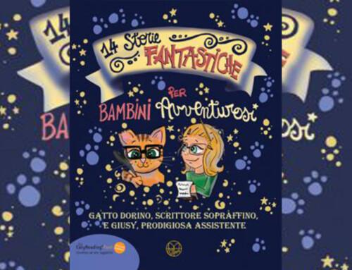 14 Storie Fantastiche per Bambini Avventurosi – libri speciali per bambini